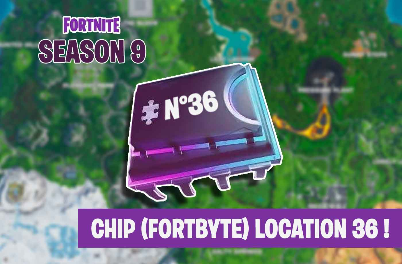 Guide Fortnite season 9 how to get the Fortbyte number 36 (computer