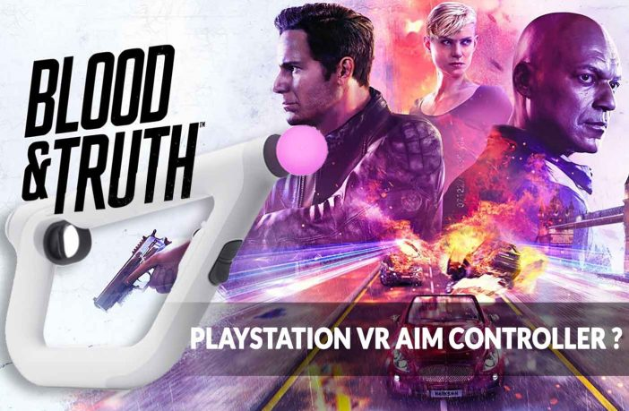 blood-and-truth-play-with-Playstation-VR-Aim-Controller