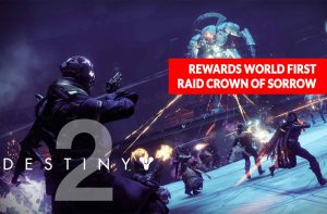 destiny-2-rewards-world-first-crown-of-sorrow-raid