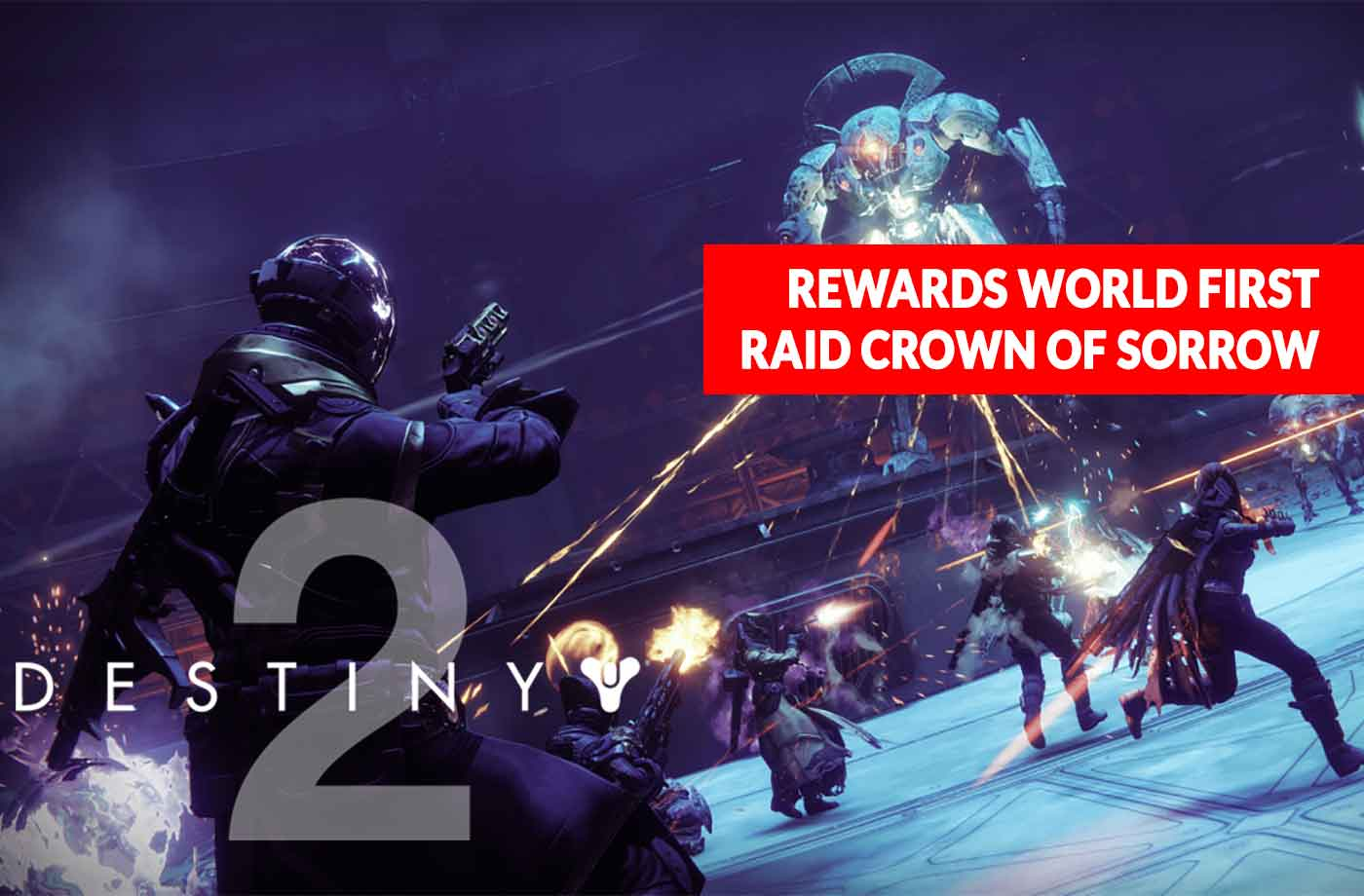 Destiny 2 Crown of Sorrow raid list of awards for the world first
