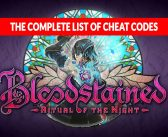 Guide Bloodstained Ritual of the Night the list of all cheat codes