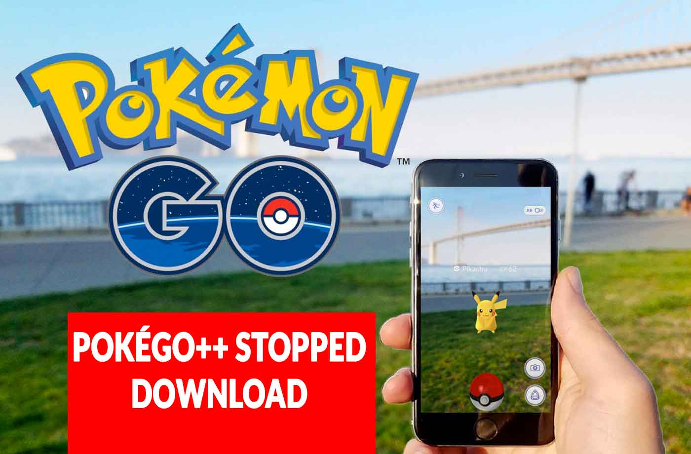 Hack Pokemon Go the end of modified versions to download