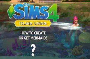 sims-4-island-living-how-get-siren-mermaids