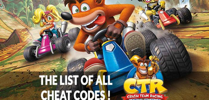 Guide Crash Team Racing Nitro-Fueled the list of all cheat codes