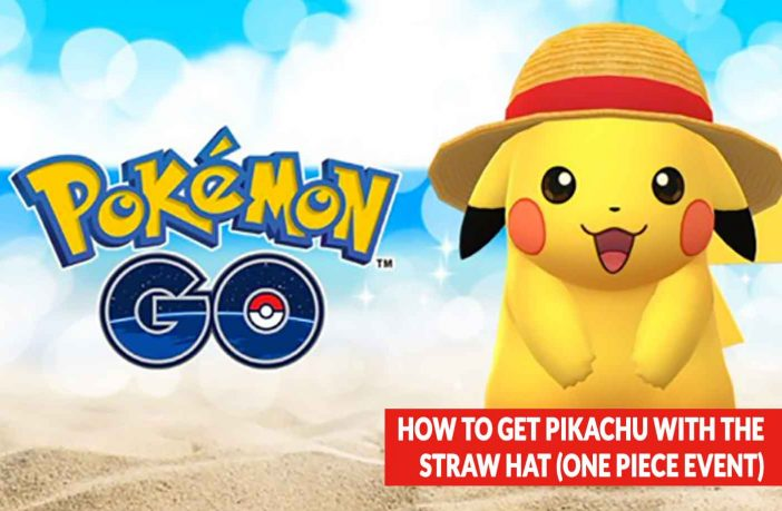 pokemon-go-pikachu-straw-hat-guide-one-piece-event