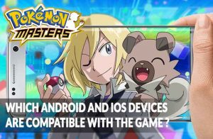 pokemon-masters-device-compatibility-ios-android-guide