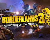 Guide Borderlands 3 Shift Code List (how to get golden keys)