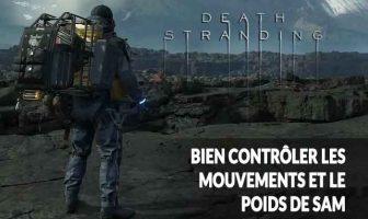 death-stranding-guide-controler-mouvements-et-poids-sam