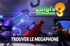 luigis-mansion-3-tuto-etage-8-megaphone