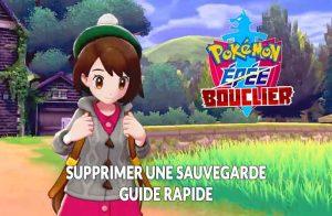 supprimer-sauvegarde-tuto-pokemon-epee-bouclier