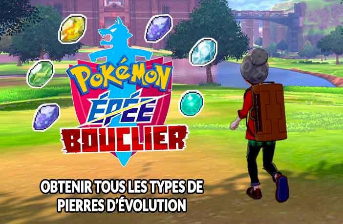 pokemon-epee-et-bouclier-obtenir-tous-types-de-pierres-devolution