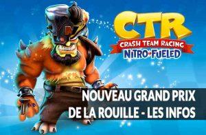 infos-lancement-du-grand-prix-de-la-rouille-crash-team-racing