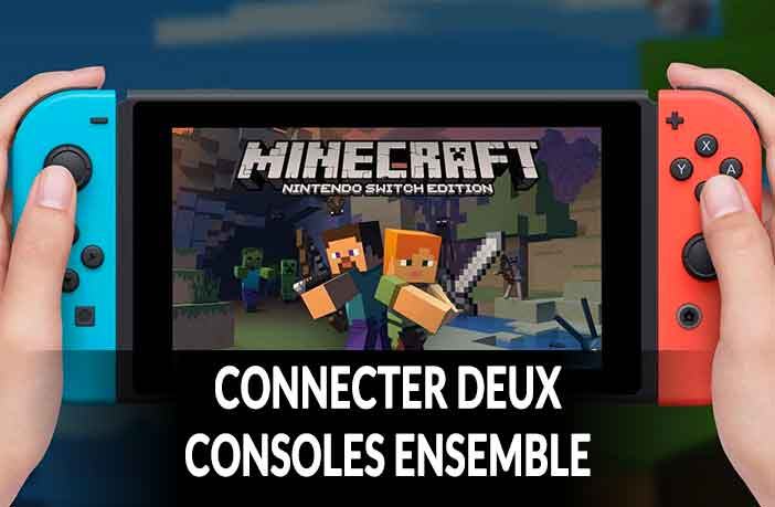 minecraft-connecter-deux-nintendo-switch-ensemble