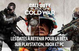 les-dates-a-retenir-versin-beta-Call-Of-Duty-Black-Ops-Cold-War