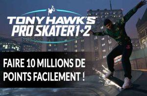 tony-hawks-pro-skater-1-2-marquer-10-millions-de-points-facilement