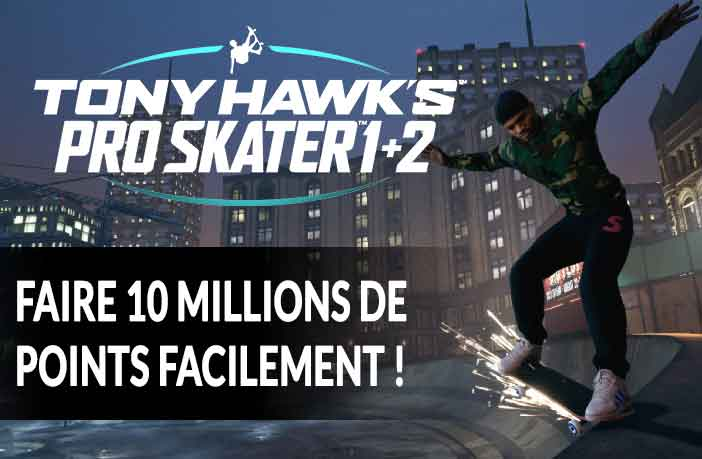 tony-hawks-pro-skater-1-2-marquer-10-millions-de-points-facilement