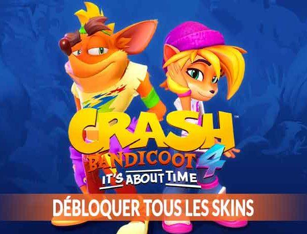 Guide Crash Bandicoot 4 It's About Time la liste de tous les skins / tenues à débloquer (comment en obtenir plus)