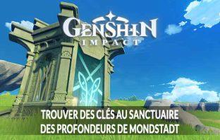 guide-genshin-impact-pour-trouver-des-cles-de-sanctuaire-des-profondeurs