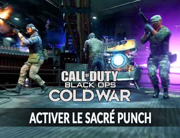 Comment activer la machine Sacré Punch dans Call Of Duty Black OPS Cold War dans le mode zombie