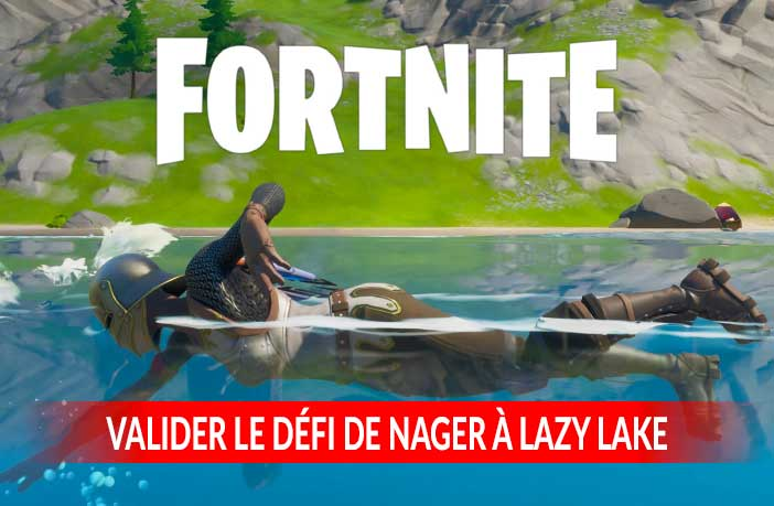 fortnite-valider-le-defi-de-nager-a-lazy-lake