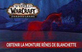 guide-world-of-warcraft-shadowlands-debloquer-la-monture-cheval-fantome-rouge