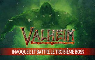 invoquer-et-battre-le-troisieme-boss-de-valheim