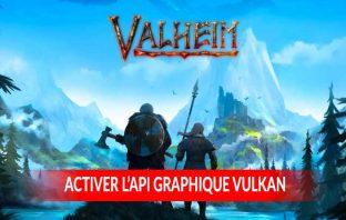 api-graphique-vulkan-valheim-steam