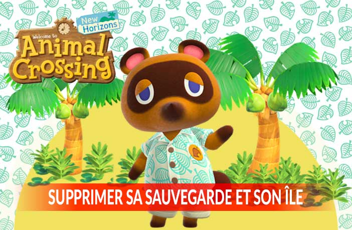 supprimer-sa-sauvegarde-et-son-ile-animal-crossing-new-horizons
