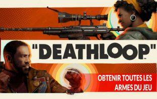 deathloop-trouver-toutes-les-armes-du-jeu