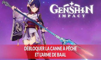 genshin-impact-debloquer-canne-a-peche-the-catch-arme-de-baal