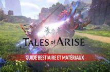 guide-bestiaire-et-materiaux-tales-of-arise
