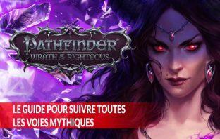 suivre-toutes-les-voies-mythiques-de-Pathfinder-Wrath-Of-The-Righteous